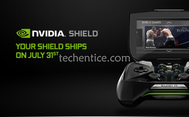 NVIDIA SHIELD portable game console gets new July 31st ship date