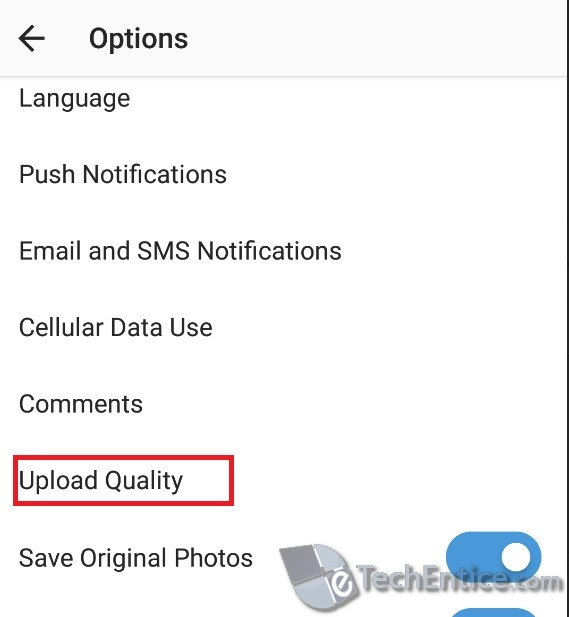How To Change the Image Upload Quality in Instagram for Android?