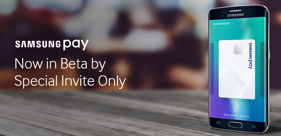 Samsung Pay now in Beta by special invites, only in United States