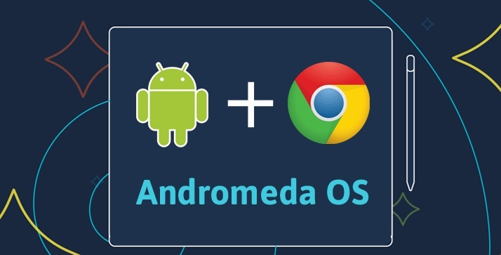 Google to launch Andromeda Operating systemGoogle to launch Andromeda Operating system