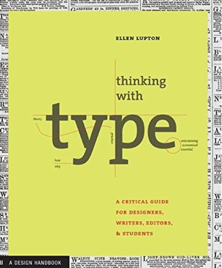 hinking With Type by Ellen Lupton